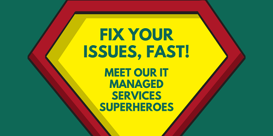 Fix Your Issues, Fast! Meet Our IT Managed Services Superheroes | Retail Assist
