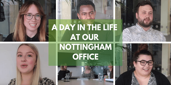 A Day in the Life at Our Nottingham Office