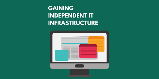 Independent IT Infrastructure