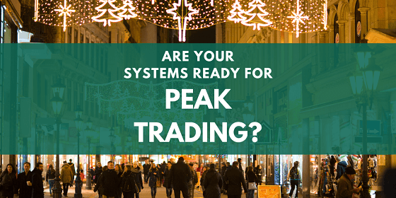 Are Your Systems Ready For Peak Trading