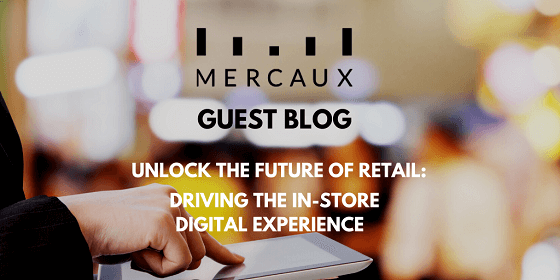 Driving the In-Store Digital Experience
