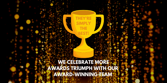 We Celebrate More Awards Triumph With Our Award-Winning Team