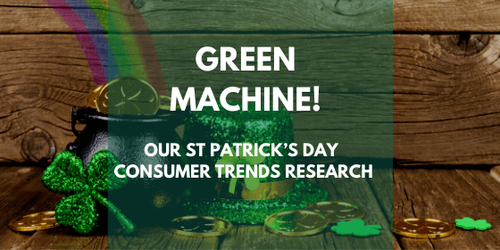 St Patrick's Day Consumer Research