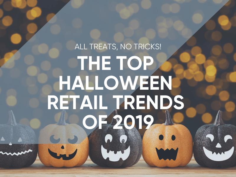 Halloween Retail Trends 2019