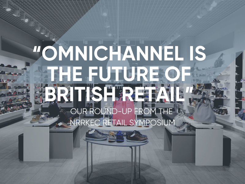 Omnichannel Is The Future Of British Retail
