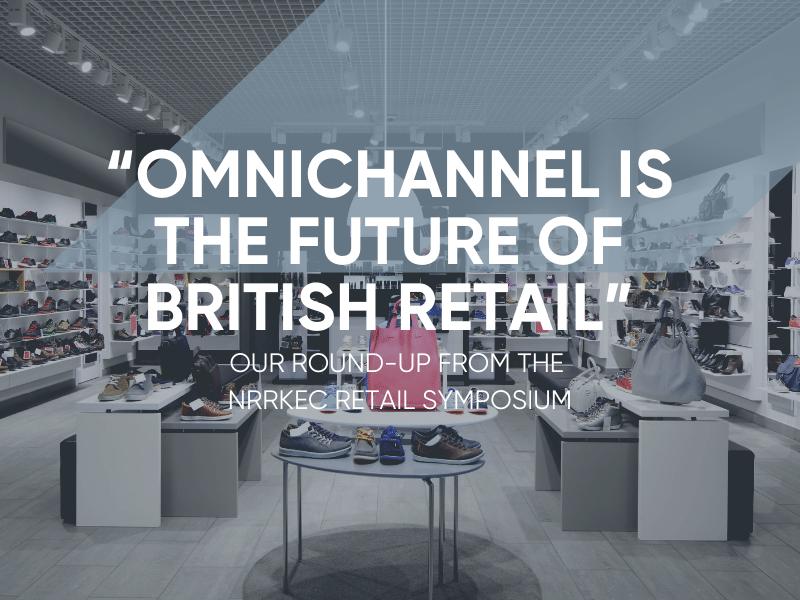 Omnichannel Is The Future Of British Retail