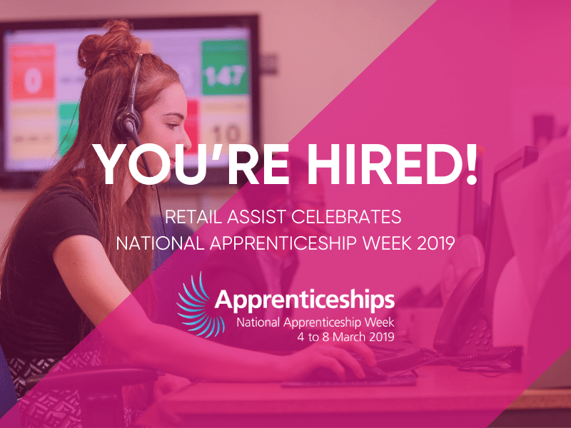Retail Assist Celebrates National Apprenticeships Week 2019