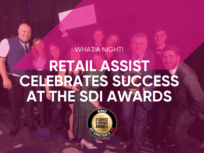 Retail Assist Celebrates Success At The SDI Awards 2019