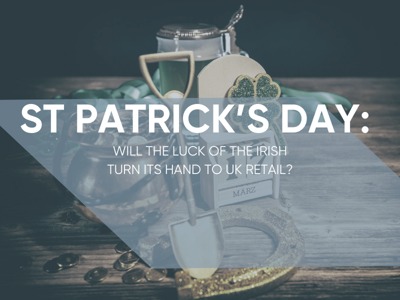 St Patrick's Day Retail Trends 2019