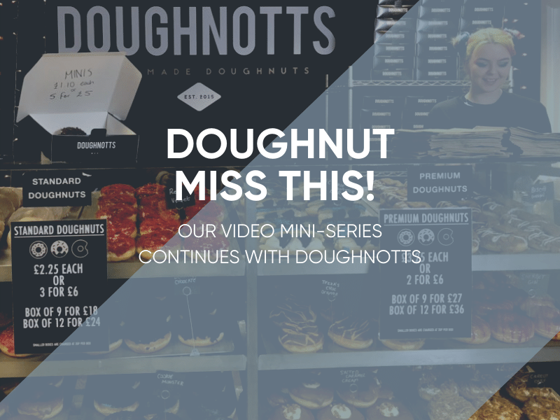 What Can The High Street Learn From Independent Retailers - Doughnotts