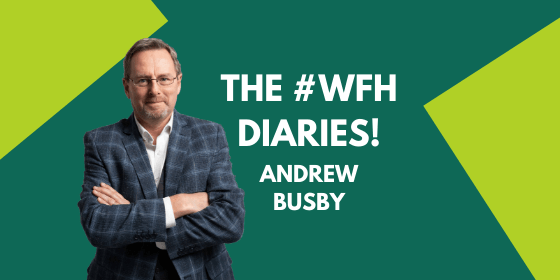 Working From Home Diaries: Andrew Busby