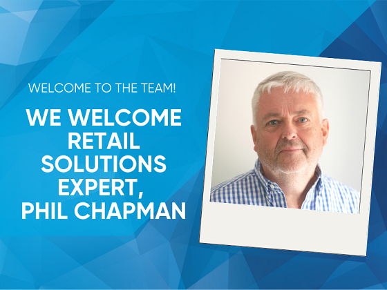 Welcome to the Team! We Welcome Retail Solutions Expert, Phil Chapman