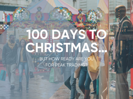 100 Days to Christmas But How Ready Are You For Peak Trading
