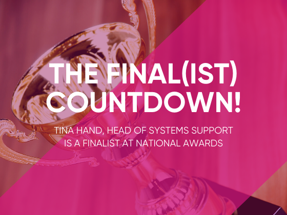Tina Hand, Head of Systems Support is a Finalist at National Women In Tech Excellence Awards