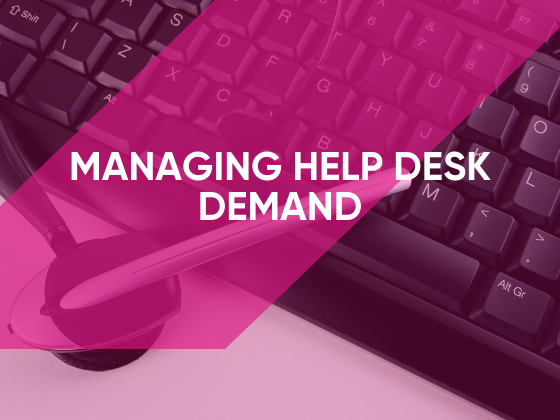 managing helpdesk demand