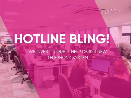 Hotline Bling! We Invest in Our IT Help Desk's New Telephony System